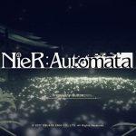 NieR:Automata(ニーア オートマタ)プレイ日記 #16